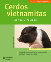 Cerdos Vietnamitas: sanos y felices - Editorial Hispano Europea