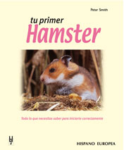 Tu primer Hamster - Editorial Hispano Europea