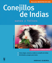 Conejillos de Indias: sanos y felices - Editorial Hispano Europea