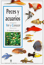 Peces y Acuarios, Ver y Conocer - Editorial Hispano Europea