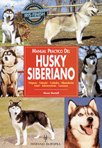 Manual Práctico del Husky Siberiano - Editorial Hispano Europea