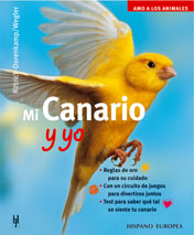 Mi Canario y yo - Editorial Hispano Europea
