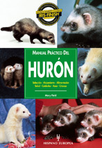 Manual Práctico del Hurón -  Editorial Hispano Europea